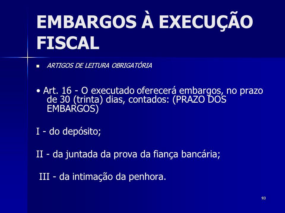 EMBARGOS À EXECUÇÃO FISCAL