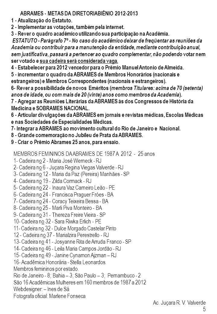 ABRAMES - METAS DA DIRETORIABIÊNIO 2012-2013