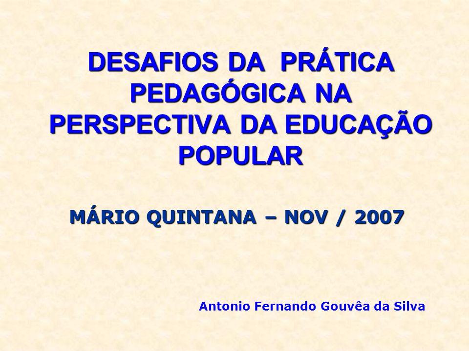DESAFIOS DA PRÁTICA PEDAGÓGICA NA PERSPECTIVA DA EDUCAÇÃO POPULAR