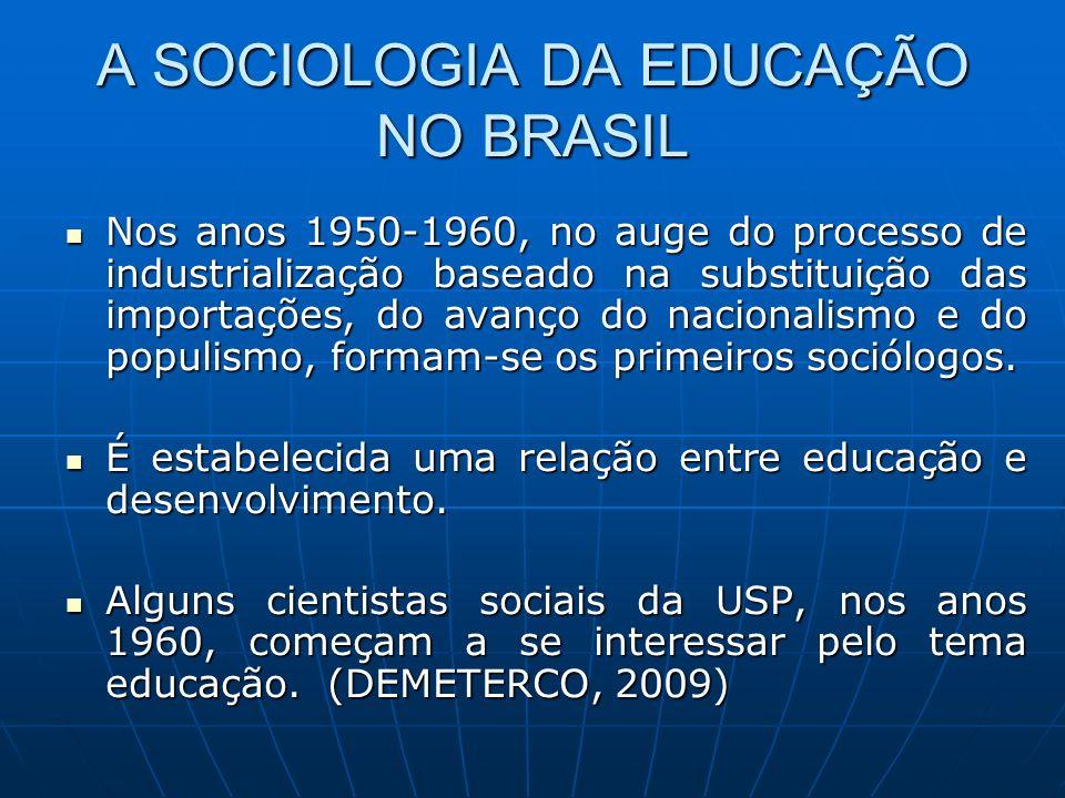 A SOCIOLOGIA DA EDUCAÇÃO NO BRASIL