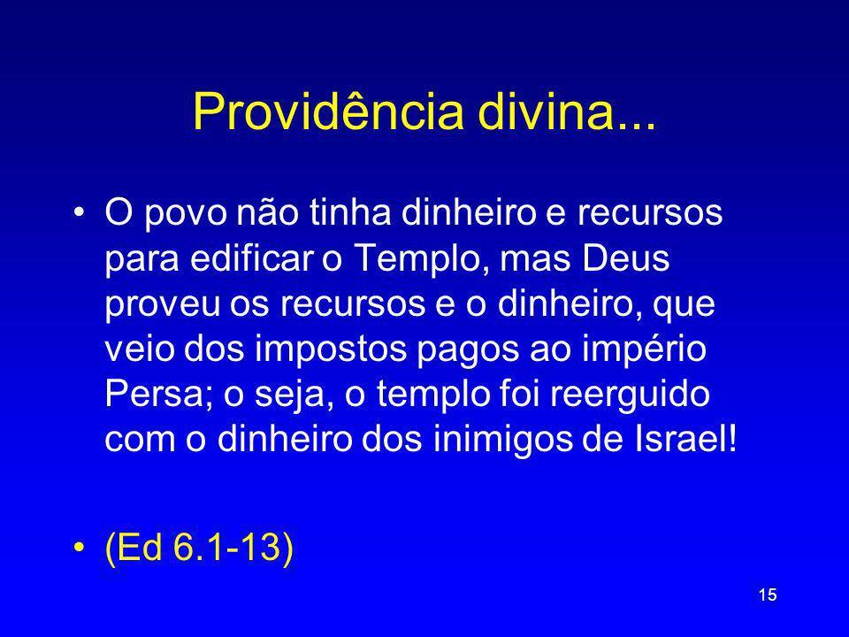 Providência divina...