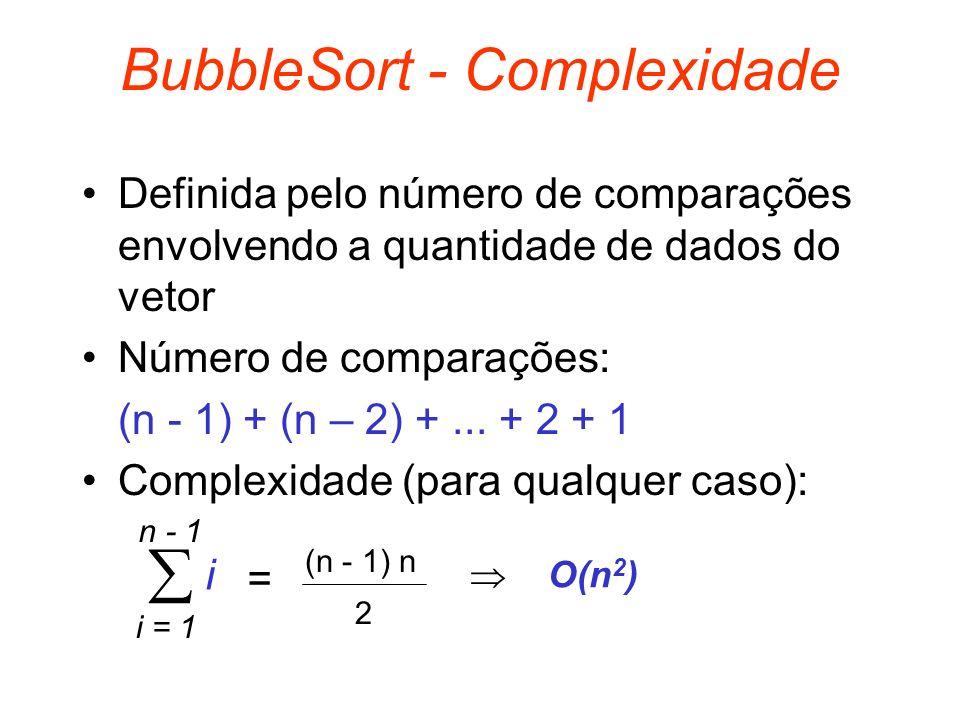 BubbleSort - Complexidade