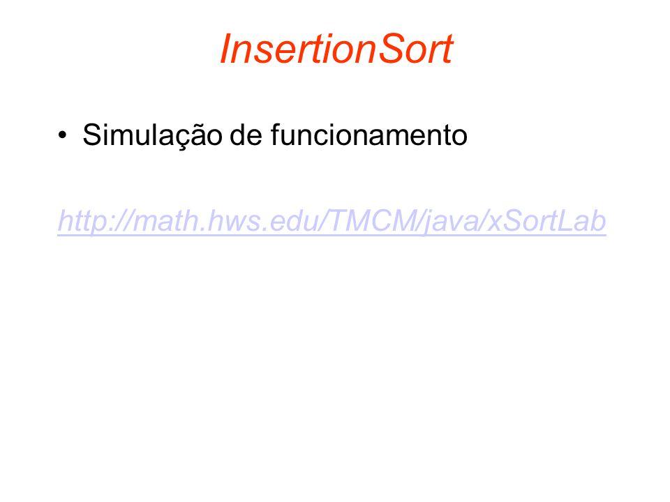 InsertionSort Simulação de funcionamento