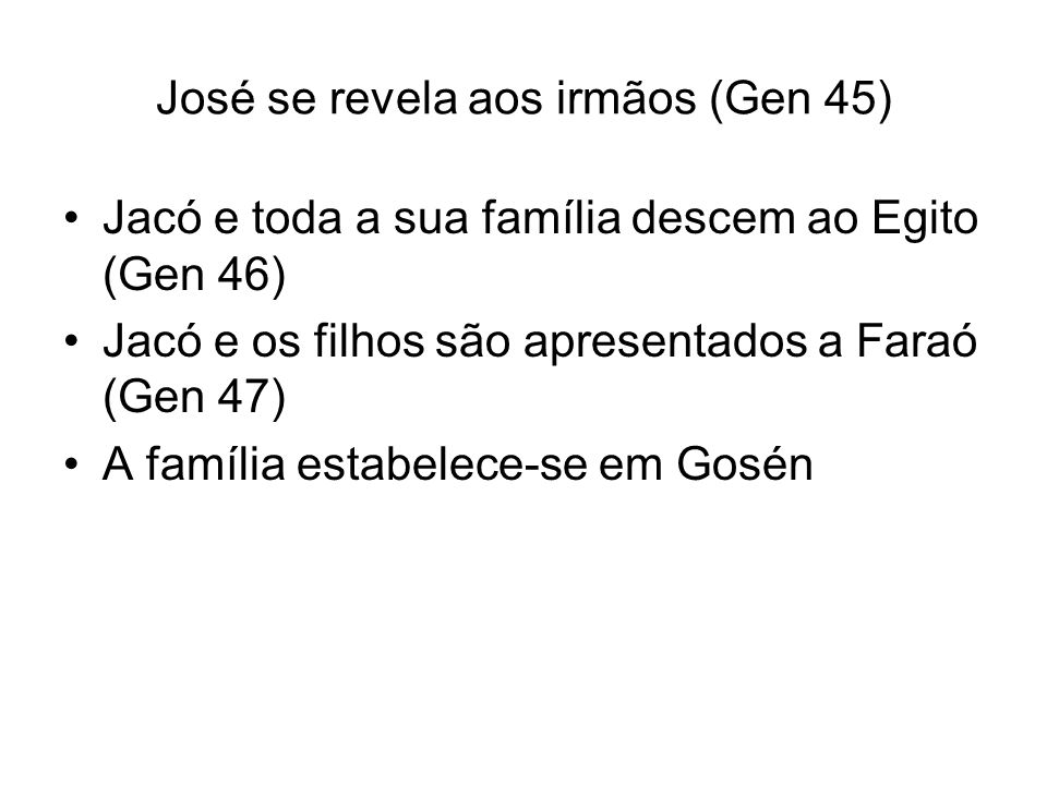 José se revela aos irmãos (Gen 45)