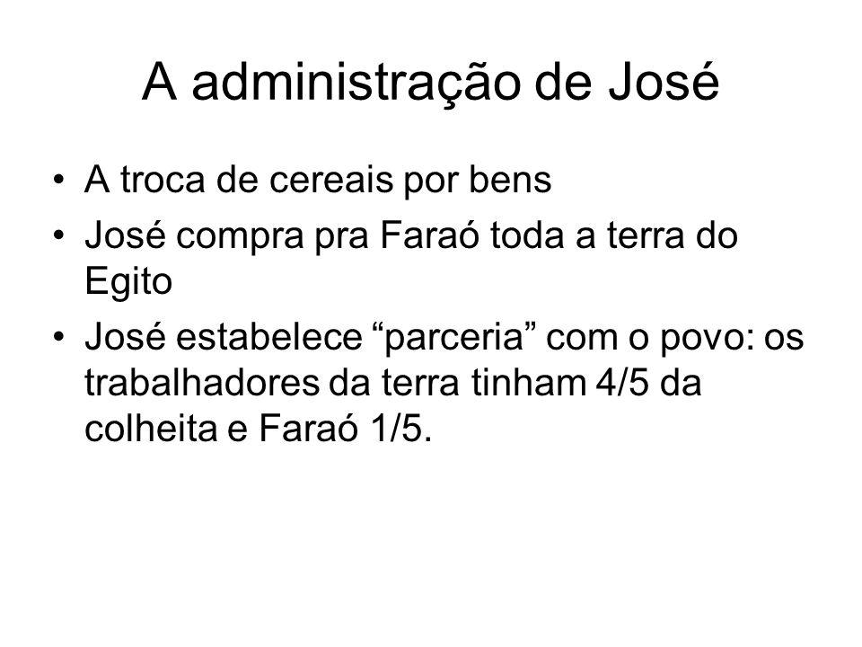 A administração de José