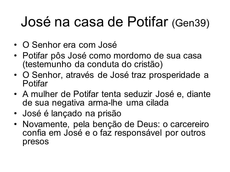 José na casa de Potifar (Gen39)