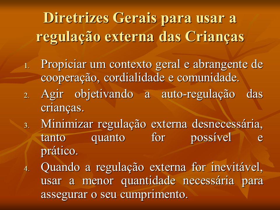 Diretrizes Gerais para usar a regulação externa das Crianças