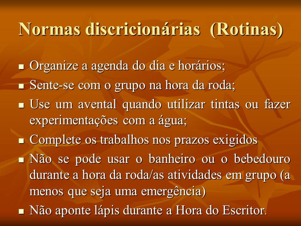 Normas discricionárias (Rotinas)