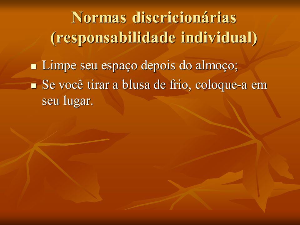 Normas discricionárias (responsabilidade individual)