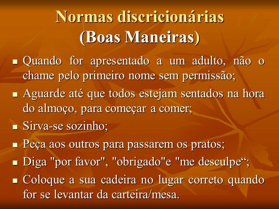 Normas discricionárias (Boas Maneiras)