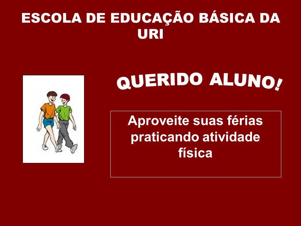 ESCOLA DE EDUCAÇÃO BÁSICA DA URI