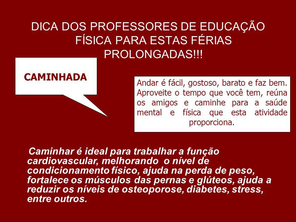 DICA DOS PROFESSORES DE EDUCAÇÃO FÍSICA PARA ESTAS FÉRIAS PROLONGADAS!!!