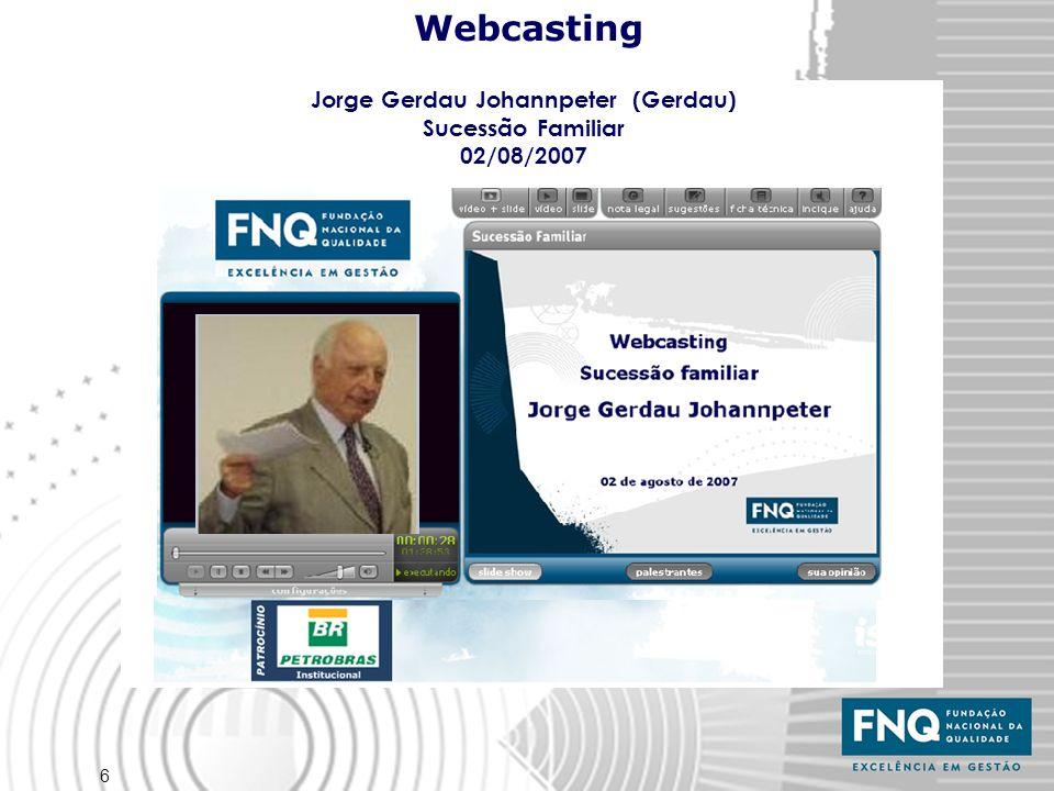 Jorge Gerdau Johannpeter (Gerdau) Jorge Gerdau Johannpeter (Gerdau)