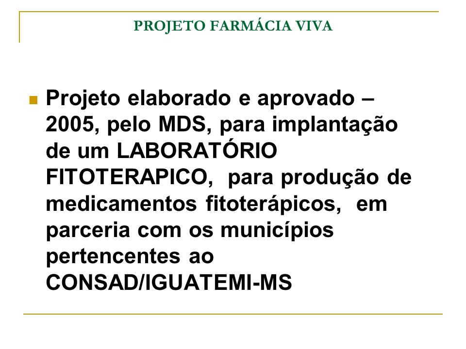 PROJETO FARMÁCIA VIVA