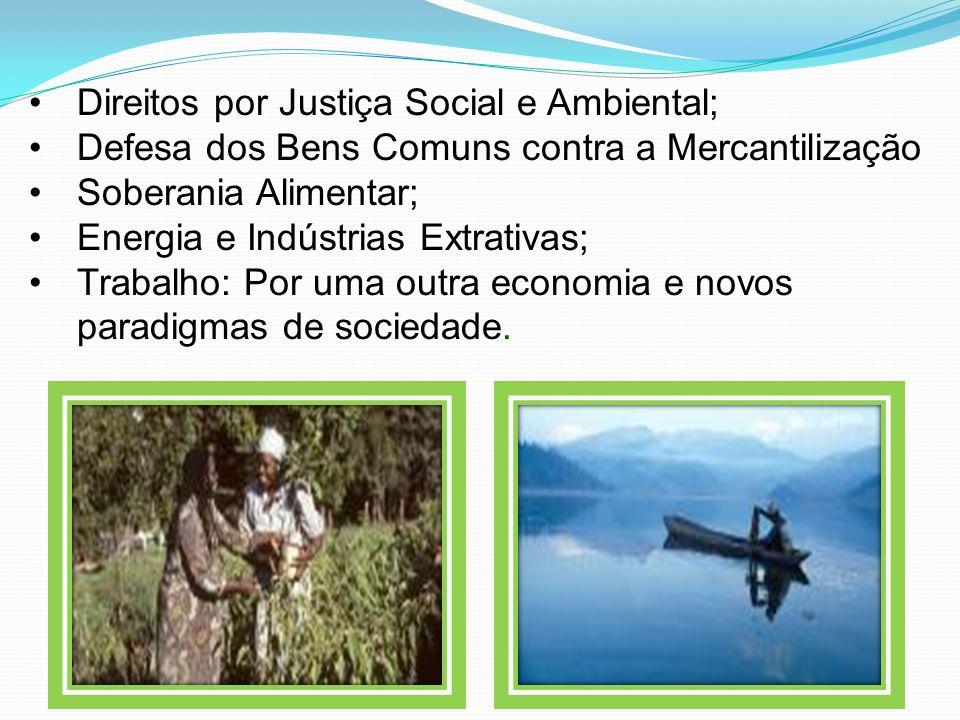 Direitos por Justiça Social e Ambiental;