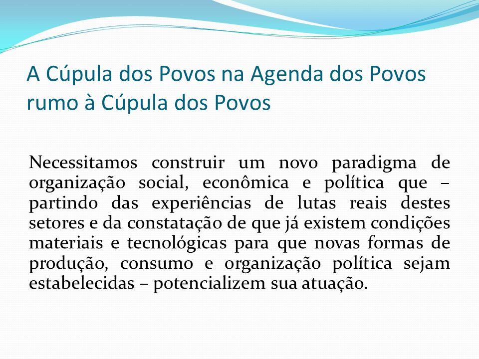 A Cúpula dos Povos na Agenda dos Povos rumo à Cúpula dos Povos