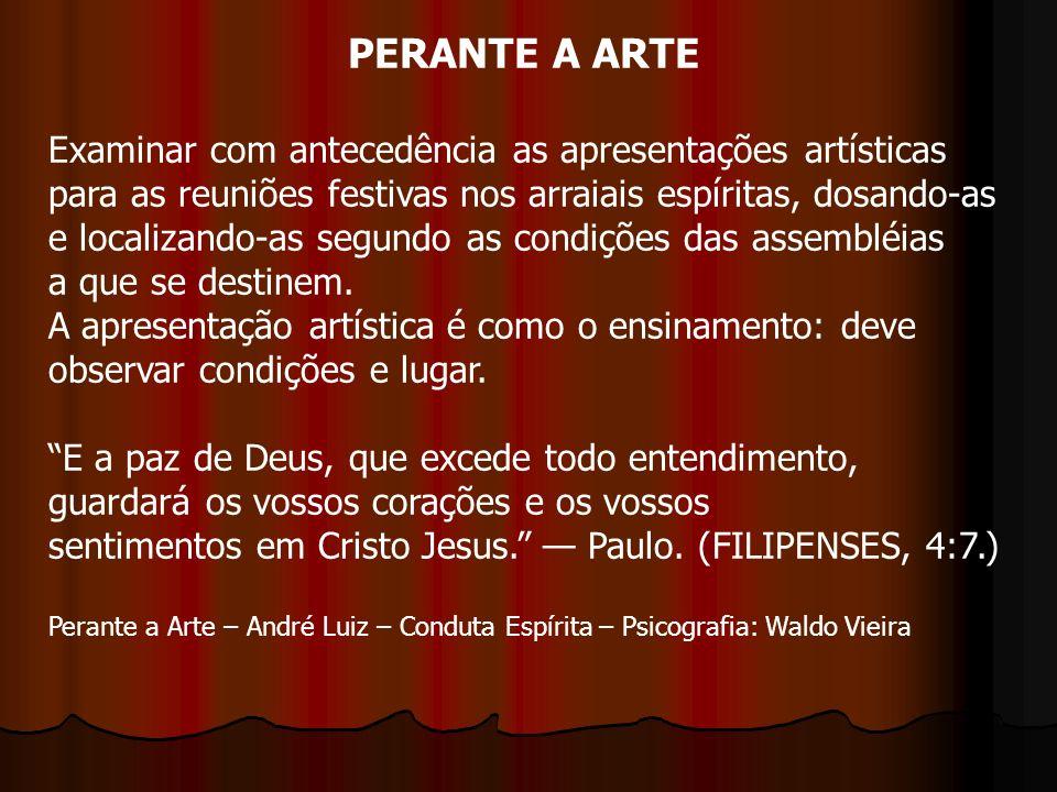 PERANTE A ARTE