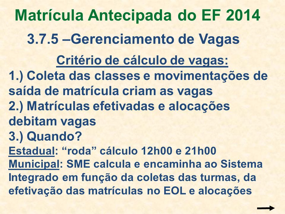Matrícula Antecipada do EF 2014
