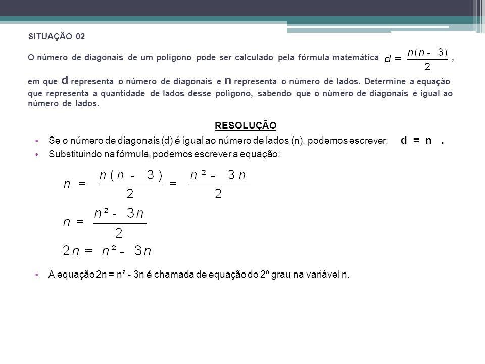 Substituindo na fórmula, podemos escrever a equação: