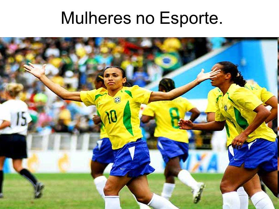 Mulheres no Esporte.
