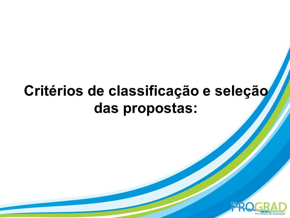 Critérios de classificação e seleção das propostas: