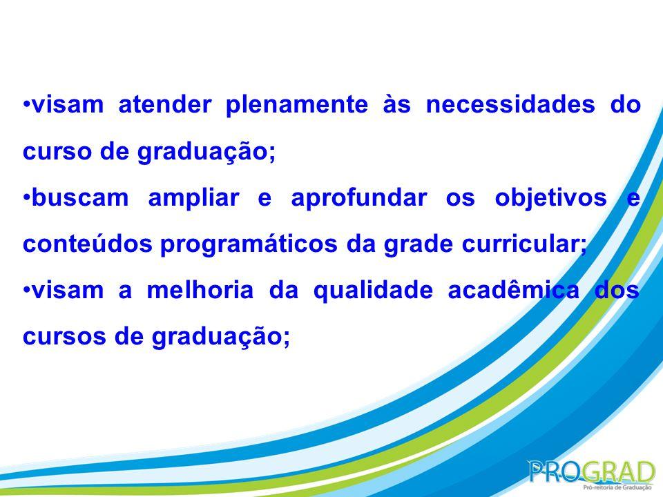 visam atender plenamente às necessidades do curso de graduação;