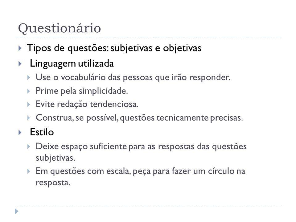 Questionário Tipos de questões: subjetivas e objetivas