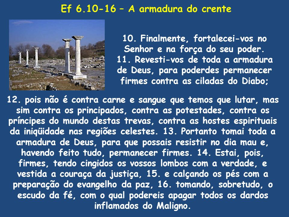 Ef 6.10-16 – A armadura do crente