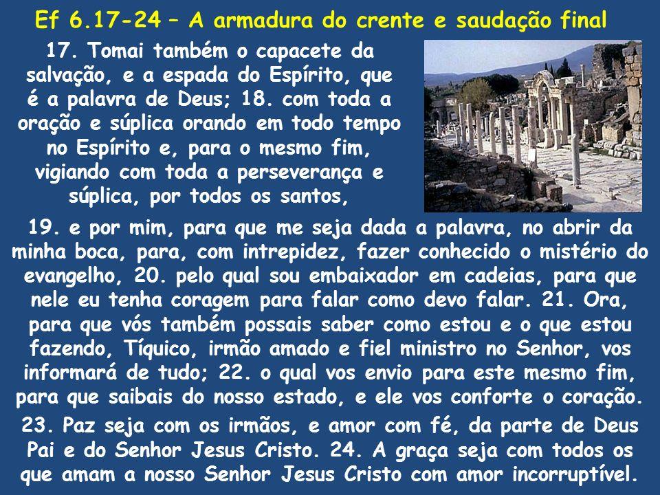 Ef 6.17-24 – A armadura do crente e saudação final