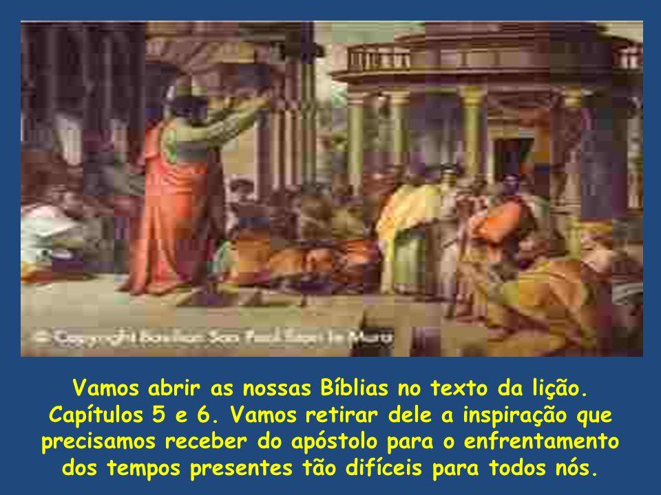 Vamos abrir as nossas Bíblias no texto da lição.