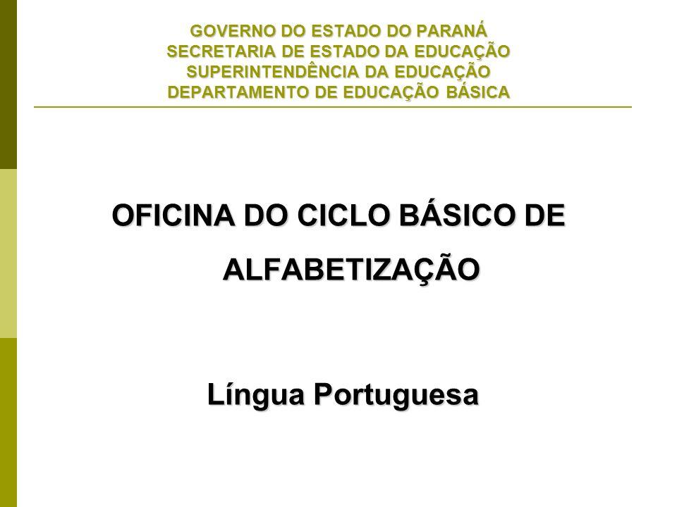 OFICINA DO CICLO BÁSICO DE ALFABETIZAÇÃO