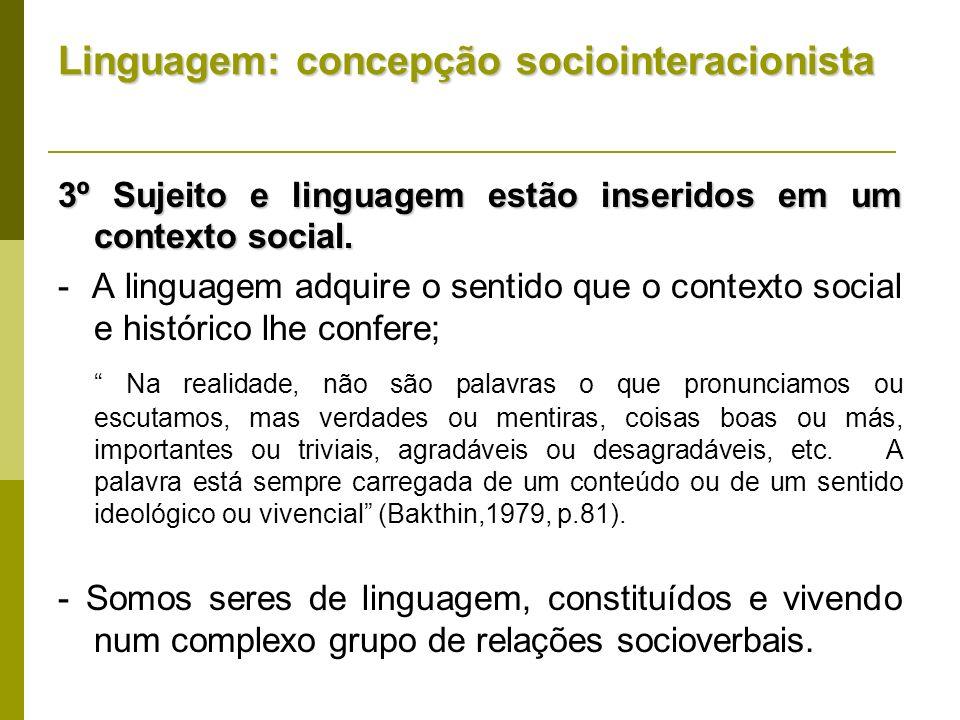 Linguagem: concepção sociointeracionista