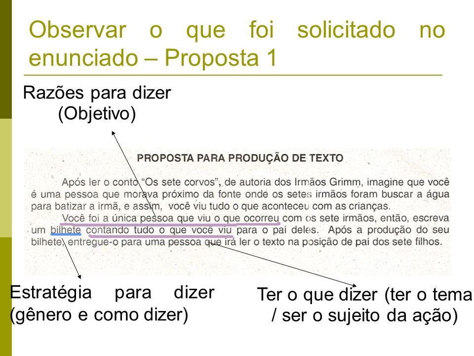 Observar o que foi solicitado no enunciado – Proposta 1