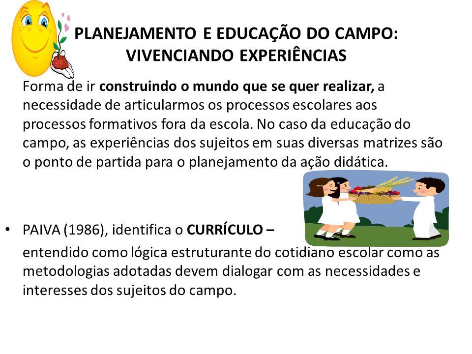 PLANEJAMENTO E EDUCAÇÃO DO CAMPO: VIVENCIANDO EXPERIÊNCIAS