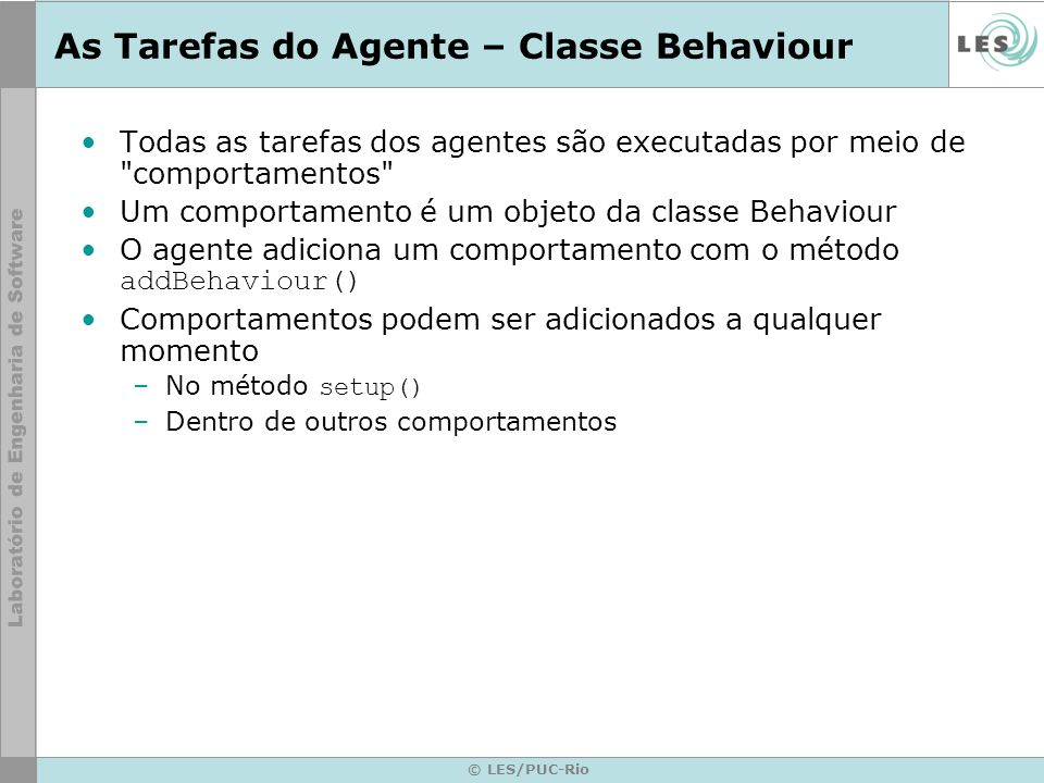 As Tarefas do Agente – Classe Behaviour