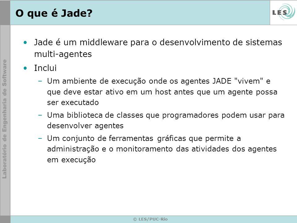 O que é Jade Jade é um middleware para o desenvolvimento de sistemas multi-agentes. Inclui.