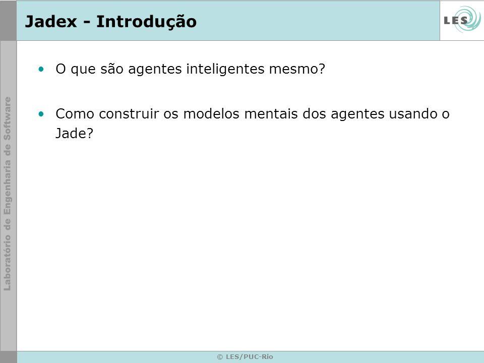 Jadex - Introdução O que são agentes inteligentes mesmo