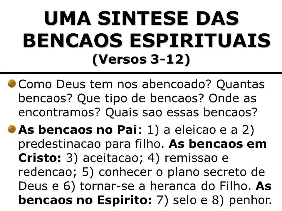 UMA SINTESE DAS BENCAOS ESPIRITUAIS