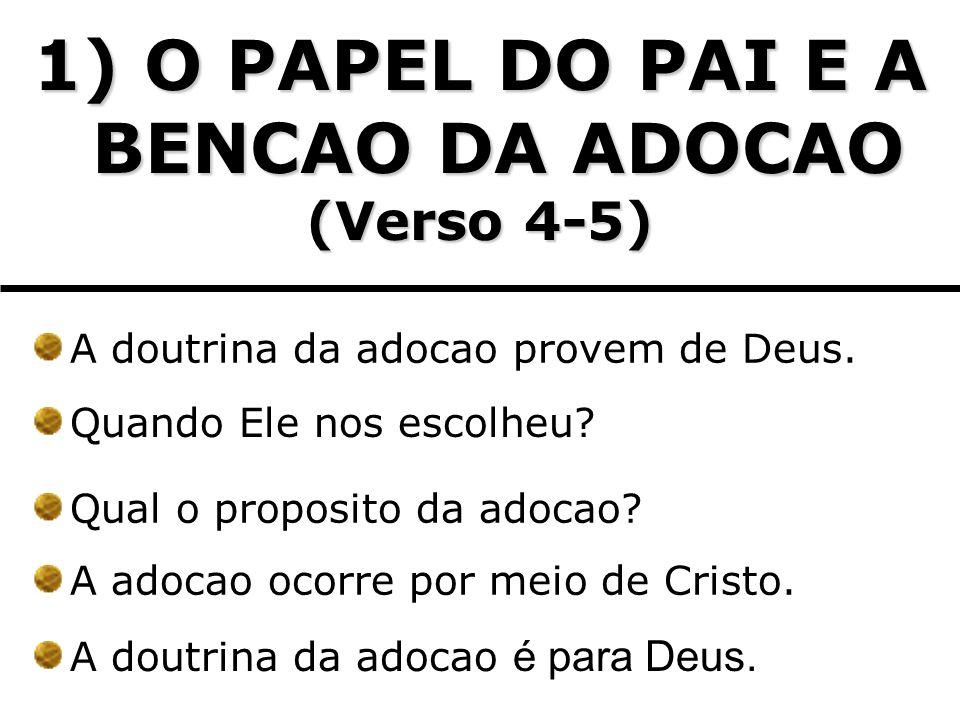 1) O PAPEL DO PAI E A BENCAO DA ADOCAO