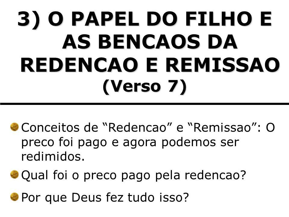 3) O PAPEL DO FILHO E AS BENCAOS DA REDENCAO E REMISSAO
