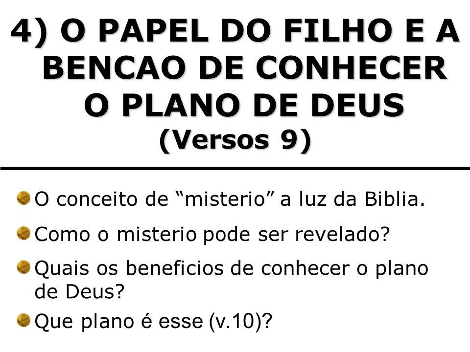 4) O PAPEL DO FILHO E A BENCAO DE CONHECER O PLANO DE DEUS