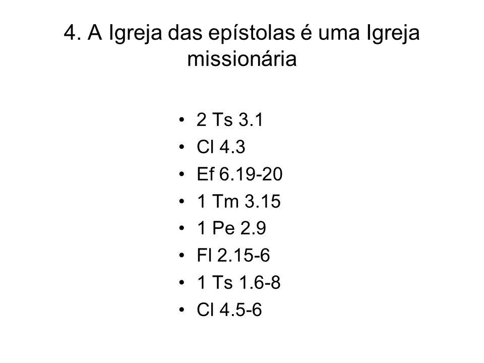 4. A Igreja das epístolas é uma Igreja missionária