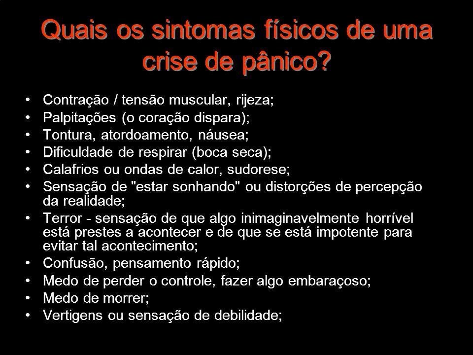 Quais os sintomas físicos de uma crise de pânico