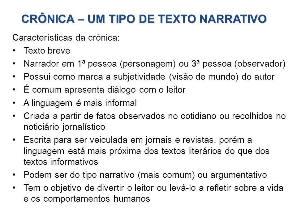 CRÔNICA – UM TIPO DE TEXTO NARRATIVO