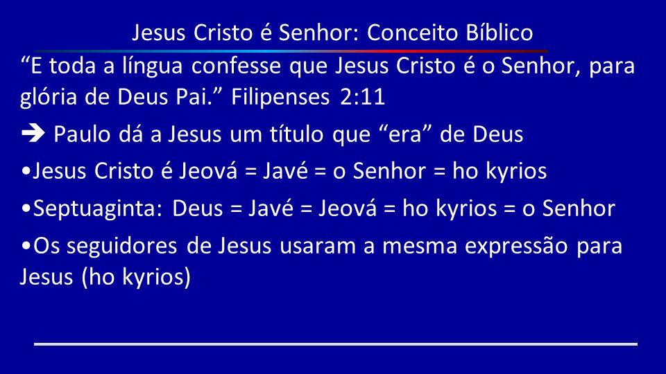Jesus Cristo é Senhor: Conceito Bíblico