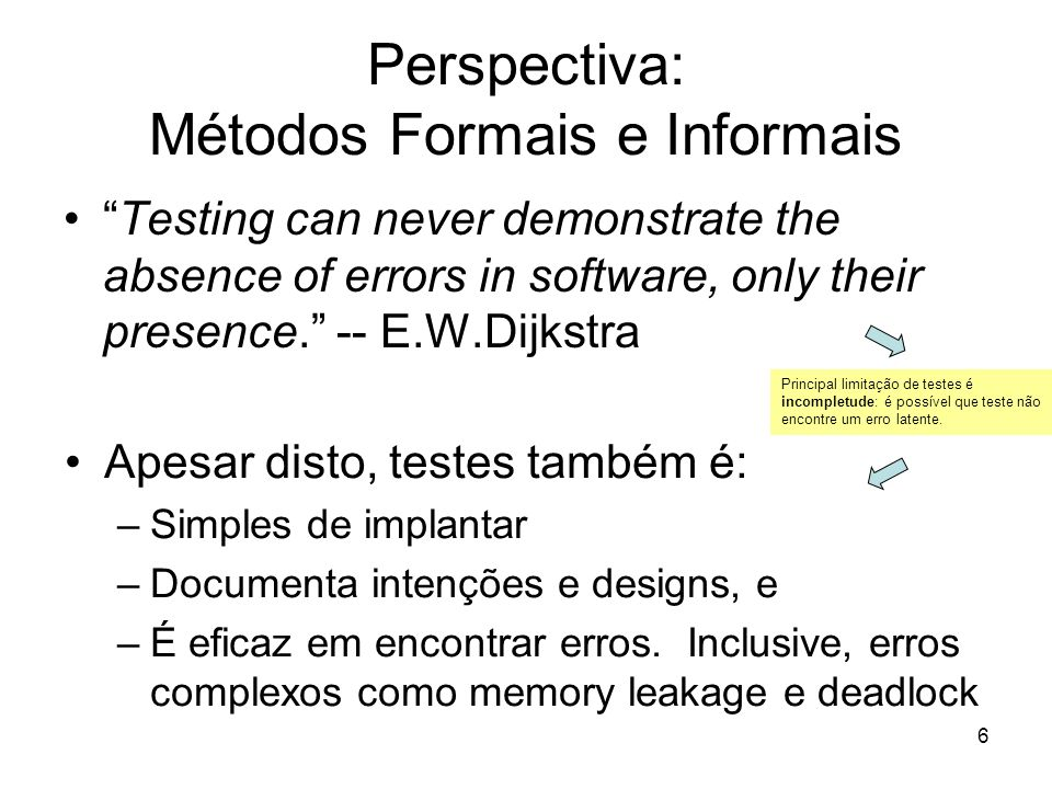 Perspectiva: Métodos Formais e Informais