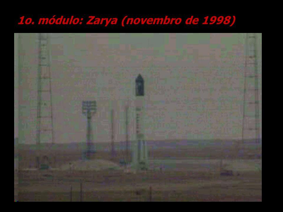 1o. módulo: Zarya (novembro de 1998)