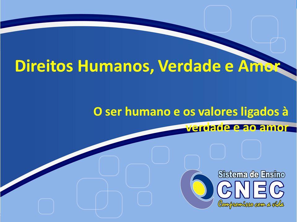 Direitos Humanos, Verdade e Amor