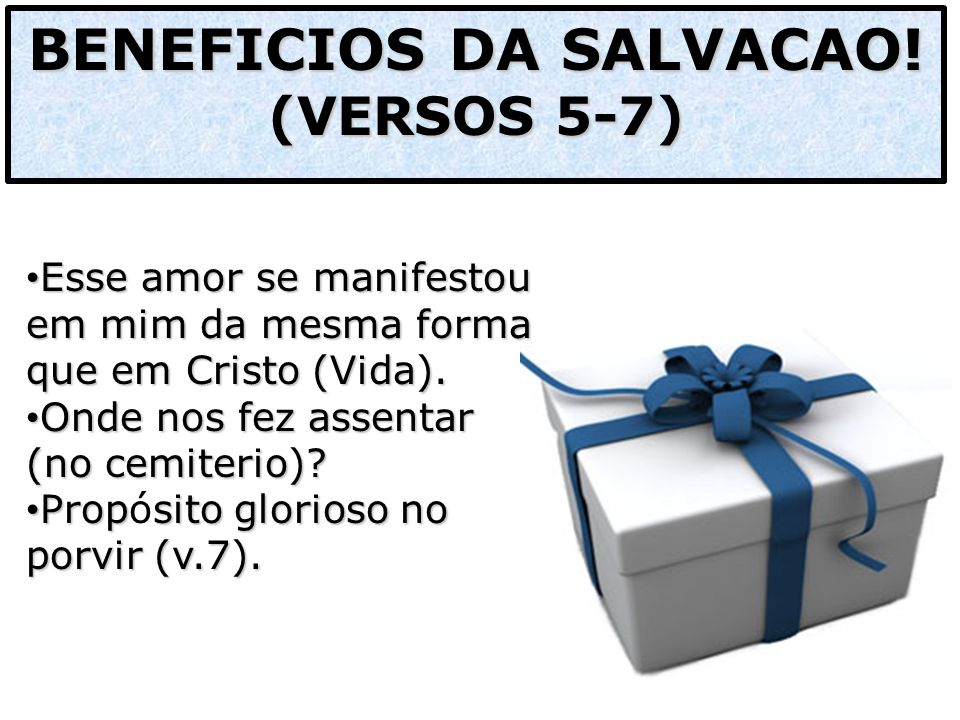 BENEFICIOS DA SALVACAO!