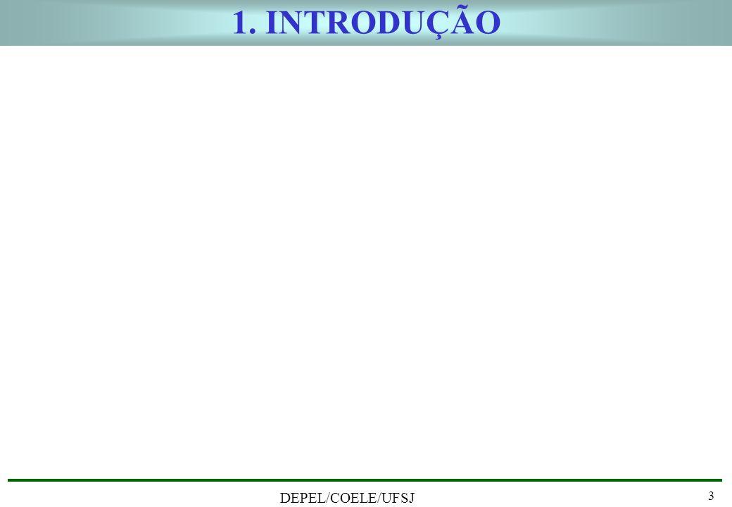 1. INTRODUÇÃO DEPEL/COELE/UFSJ